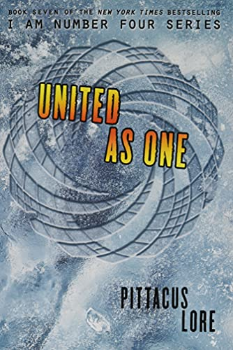 9780062387653: United as One (Lorien Legacies)