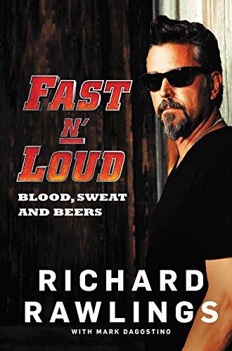 9780062387868: Fast N' Loud: Blood, Sweat and Beers