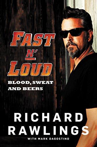 9780062387875: Fast N' Loud: Blood, Sweat and Beers