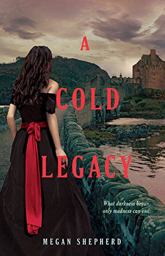 9780062387899: A Cold Legacy (Madman's Daughter)