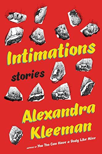 Intimations: Stories: Kleeman, Alexandra