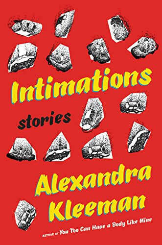 9780062388704: Intimations: Stories