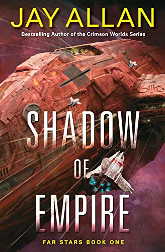9780062388902: Shadow of Empire: Far Stars Book One (Far Star Trilogy)