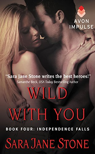 9780062389145: Wild With You: Book Four: Independence Falls