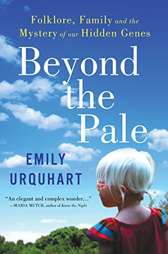 9780062389169: Beyond the Pale: Folklore, Family and the Mystery of Our Hidden Genes