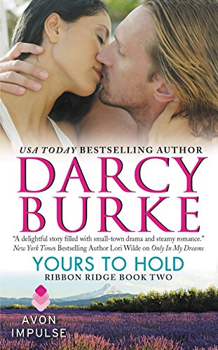 9780062389312: Yours to Hold: Ribbon Ridge Book Two