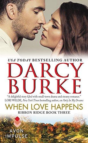 9780062389336: When Love Happens: Ribbon Ridge Book Three