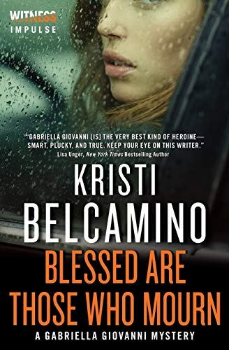 9780062389411: Blessed are Those Who Mourn: A Gabriella Giovanni Mystery (Gabriella Giovanni Mysteries)