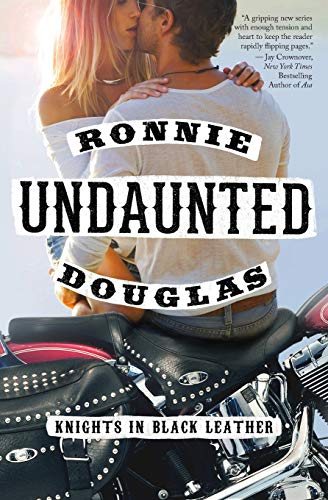 9780062389602: Undaunted: Knights in Black Leather
