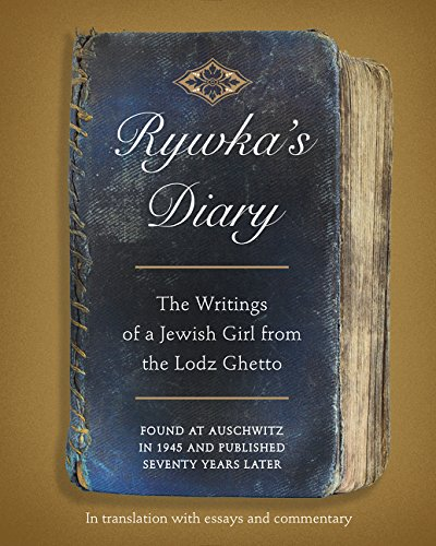 9780062389688: Rywka's Diary: The Writings of a Jewish Girl from the Lodz Ghetto