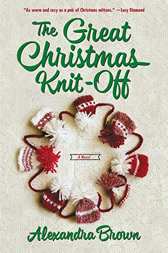 9780062389800: The Great Christmas Knit-Off: A Novel (Tindledale)