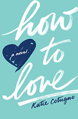9780062390219: How to Love