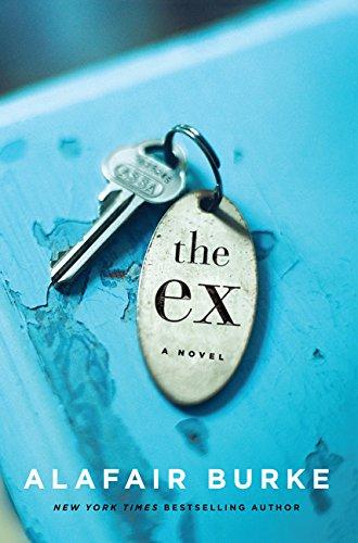 9780062390486: The Ex: A Novel