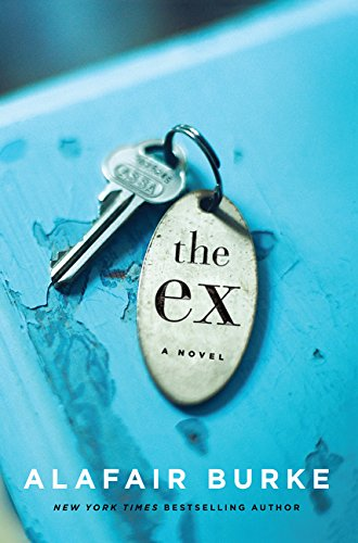 9780062390486: The Ex: A Novel