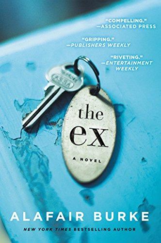 9780062390493: The Ex: A Novel