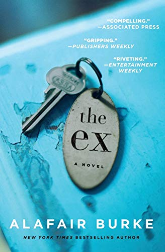 9780062390493: The Ex: A Novel