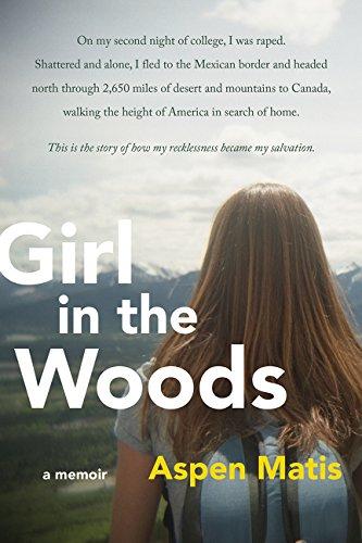 9780062390615: Girl in the Woods: A Memoir