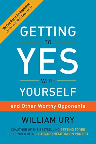 9780062390677: Getting to Yes with Yourself: (and Other Worthy Opponents)