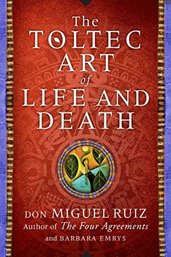 9780062390929: The Toltec Art of Life and Death: A Story of Discovery