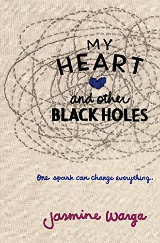 9780062391124: My Heart and Other Black Holes