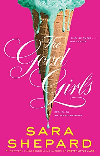 9780062391155: The Good Girls (Perfectionists)