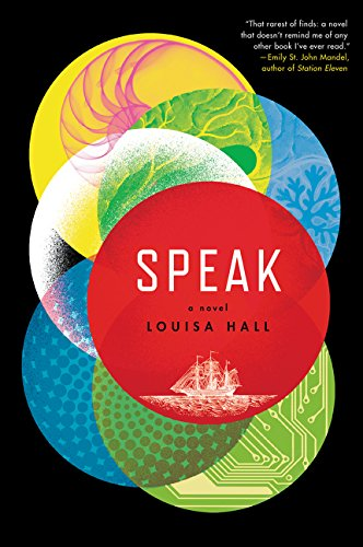Speak (Signed First Edition): Louisa Hall
