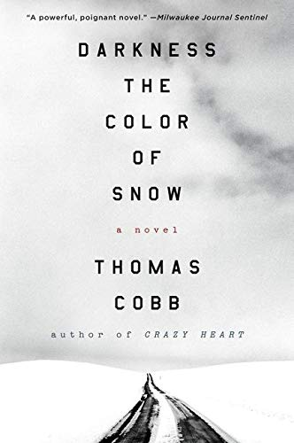 9780062391261: Darkness the Color of Snow: A Novel