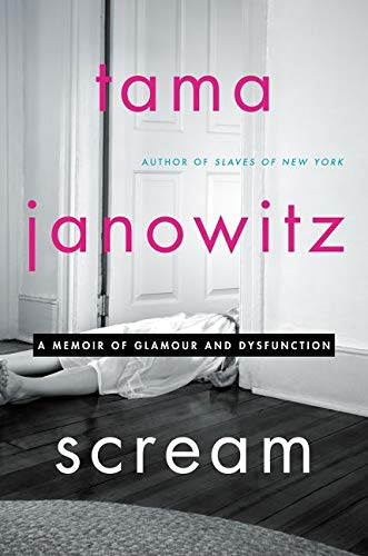 9780062391322: Scream: A Memoir of Glamour and Dysfunction