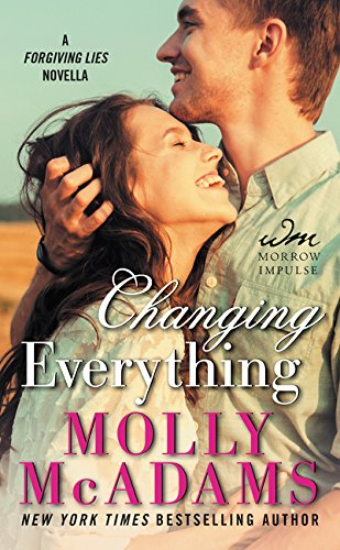 9780062391414: Changing Everything: A Forgiving Lies Novella