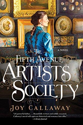 The Fifth Avenue Artists Society: A Novel: Callaway, Joy