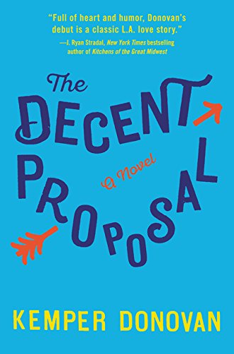 9780062391629: The Decent Proposal: A Novel
