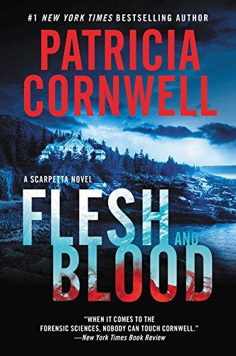 9780062391681: Flesh and Blood: A Scarpetta Novel