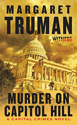 9780062391728: Murder on Capitol Hill: A Capital Crimes Novel