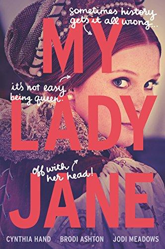 9780062391766: My Lady Jane