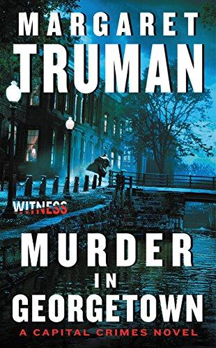 9780062391780: Murder in Georgetown: A Capital Crimes Novel