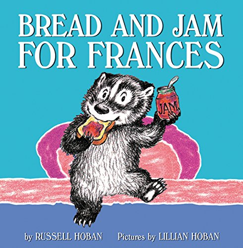 9780062392374: Bread and Jam for Frances
