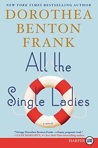 9780062392701: All the Single Ladies LP: A Novel