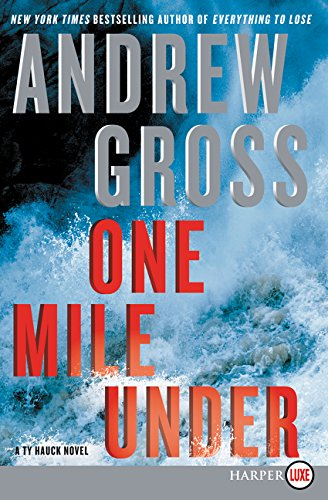 9780062392749: One Mile Under LP: A Ty Hauck Novel