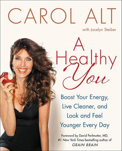 9780062392992: A Healthy You: Boost Your Energy, Live Cleaner, and Look and Feel Younger Every Day