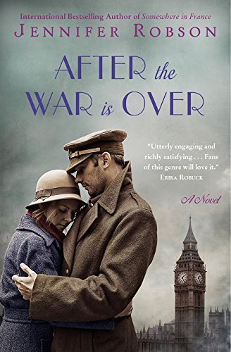 9780062393074: After the War Is Over: A Novel