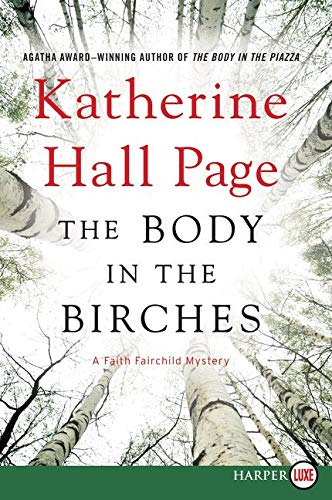 9780062393111: The Body in the Birches LP: A Faith Fairchild Mystery