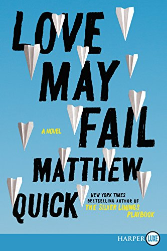9780062393234: Love May Fail LP: A Novel