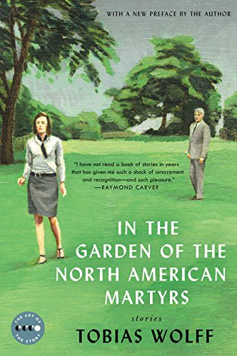 9780062393845: In the Garden of the North American Martyrs Deluxe Edition: Stories (Art of the Story)