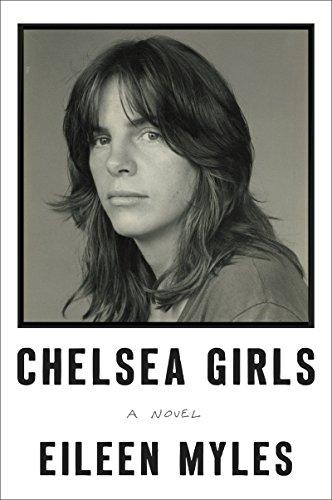 9780062394668: Chelsea Girls: A Novel