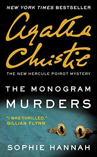 9780062394750: The Monogram Murders: The New Hercule Poirot Mystery