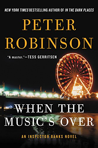 9780062394781: When the Music's Over (Inspector Banks)
