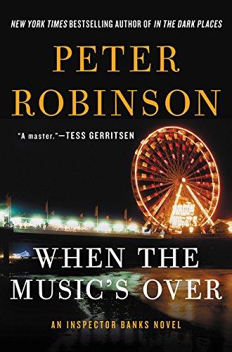 9780062394781: When the Music's Over: An Inspector Banks Novel (Inspector Banks Novels)