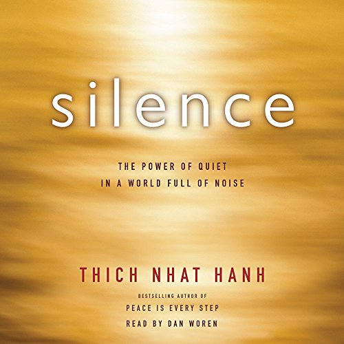 9780062394811: Silence: The Power of Quiet in a World Full of Noise