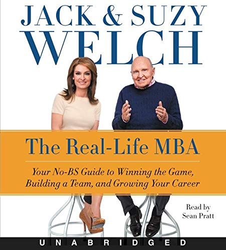 9780062394859: The Real-Life MBA: Your No-Bs Guide to Winning the Game, Building a Team, and Growing Your Career