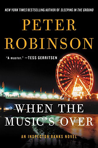 9780062395054: When the Music's Over: An Inspector Banks Novel